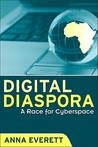 Digital Diaspora: A Race for Cyberspace (Suny Series; Cultural Studies in Cinema/Video)