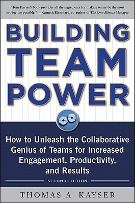 Building Team Power by Thomas Kayser