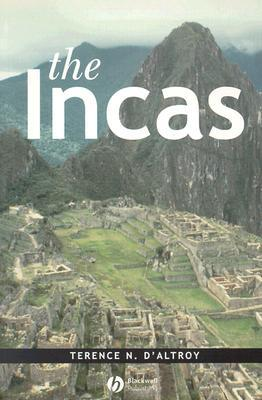The Incas by Terence N. D'Altroy