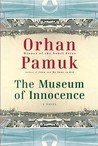 The Museum of Innocence by Orhan Pamuk