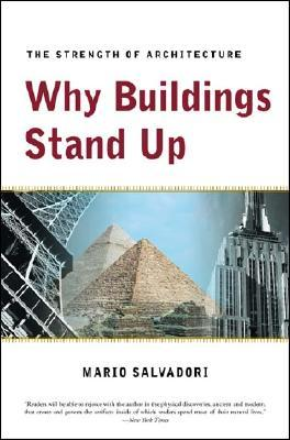 Why Buildings Stand Up: The Strength of Architecture