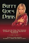 Buffy Goes Dark by Lynne Y. Edwards
