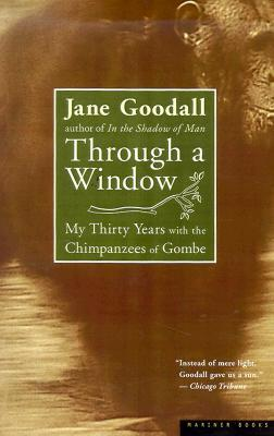 Through a Window by Jane Goodall