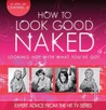 How to Look Good Naked Can Change Your Life. Charmaine Yabsley