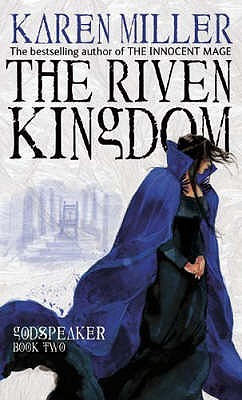 The Riven Kingdom (Godspeaker Trilogy, #2) cover image