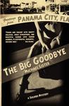 The Big Goodbye