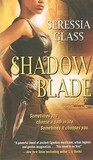 Shadow Blade (Shadowchasers, #1)