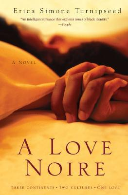 A Love Noire by Erica Simone Turnipseed