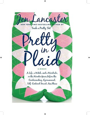 Pretty in Plaid by Jen Lancaster