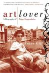 Art Lover: A Biography of Peggy Guggenheim