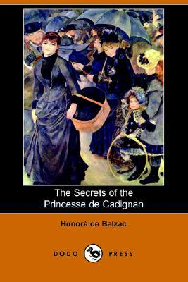 The Secrets of the Princesse de Cadignan (Dodo Press)