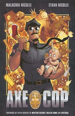 Graphic Novel: Axe Cop Volume 1