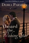Aboard the Wishing Star by Debra Parmley