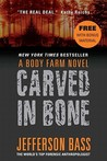 Carved in Bone with Bonus Material by Jefferson Bass