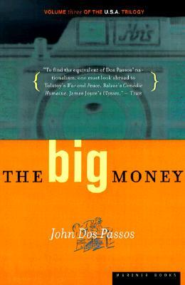The Big Money