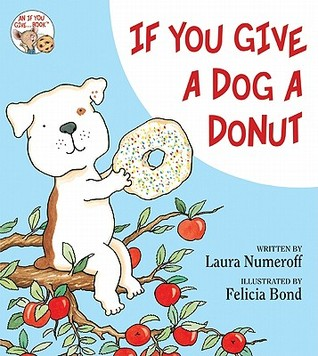 If You Give a Dog a Donut by Laura Joffe Numeroff
