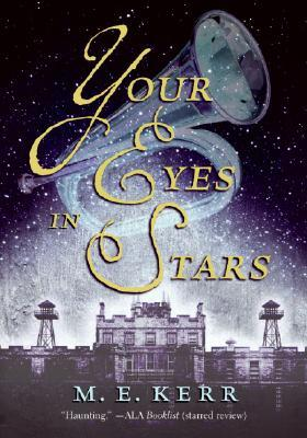 Your Eyes in Stars by M. E. Kerr
