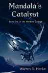 Mandala's Catalyst: Book One of the Gardone Trilogy