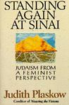Standing Again at Sinai: Judaism from a Feminist Perspective