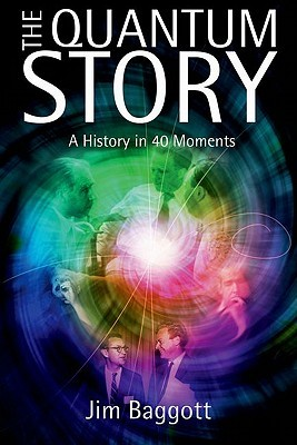 The Quantum Story by Jim Baggott