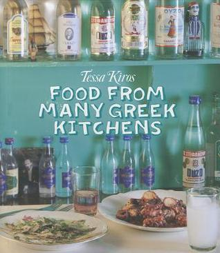 Food from Many Greek Kitchens by Tessa Kiros