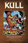 The Chronicles of Kull, Vol. 4: The Blood of Kings and Other Stories