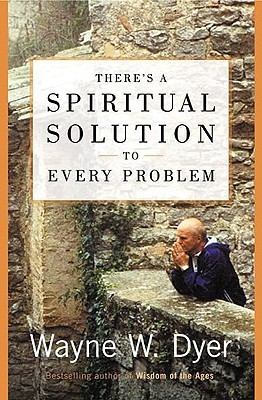 There's a Spiritual Solution to Every Problem