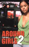 Around the Way Girls 2