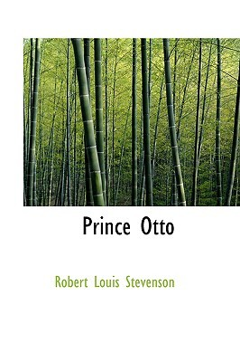 Prince Otto by Robert Louis Stevenson