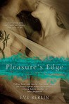 Pleasure's Edge (Edge, #1)