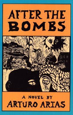 After the Bombs by Arturo Arias