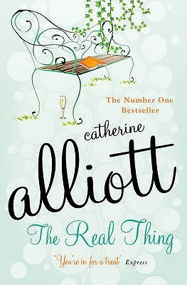 The Real Thing by Catherine Alliott