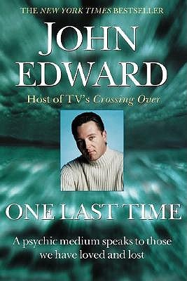 One Last Time by John Edward