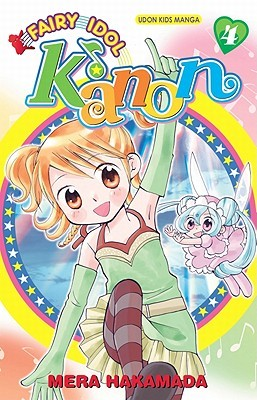 Fairy Idol Kanon Volume 4 by Mera Hakamada