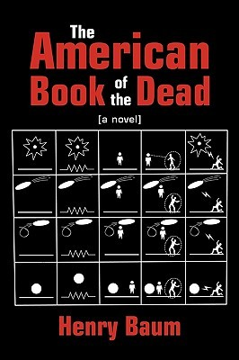 The American Book of the Dead by Henry Baum