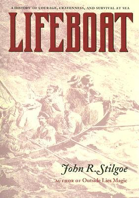 Lifeboat by John R. Stilgoe