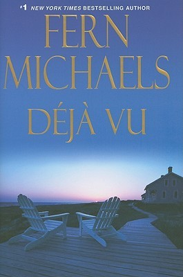 Deja Vu by Fern Michaels