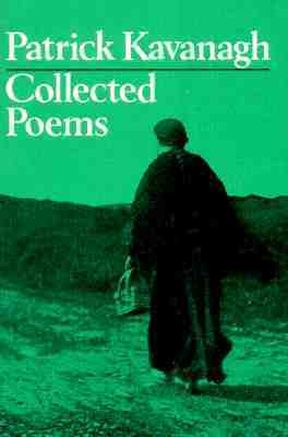 Collected Poems by Patrick Kavanaugh