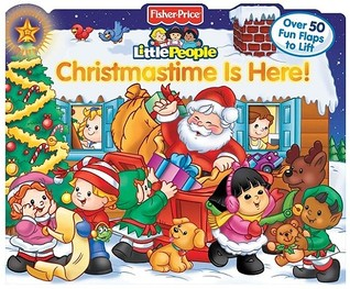 Fisher Price Little People Christmastime Is Here! by Reader's Digest Association