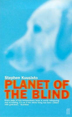 Planet of the Blind by Stephen Kuusisto
