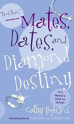 Mates, Dates, and Diamond Destiny by Cathy Hopkins