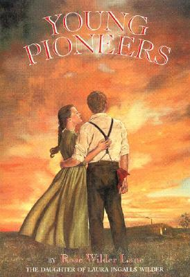 Young Pioneers by Rose Wilder Lane