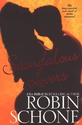 Scandalous Lovers by Robin Schone