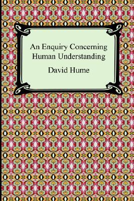 an analysis of david humes inquiry about human understanding Complete summary of david hume's a treatise of human nature enotes plot summaries cover all the significant action of a treatise of human nature  an inquiry concerning human understanding .