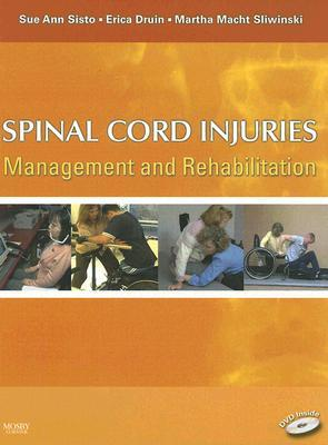 Spinal Cord Injuries by Sue Ann Sisto