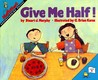 Give Me Half! (MathStart Level 2)