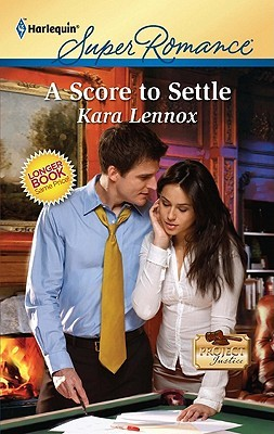 A Score to Settle by Kara Lennox