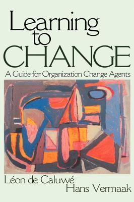 Learning to Change by Leon De Caluwe