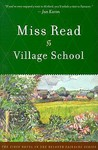 Village School (Chronicles of Fairacre, #1)