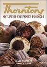 Thorntons: My Life in the Family Business